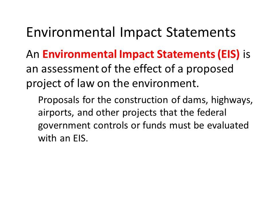 Environmental Impact Statements