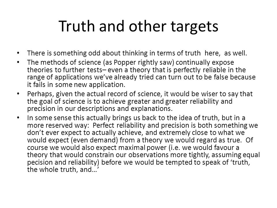 Truth and other targets
