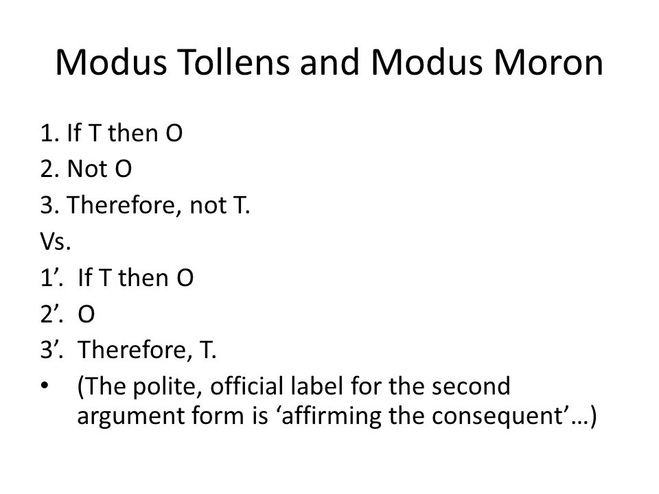 Modus Tollens and Modus Moron