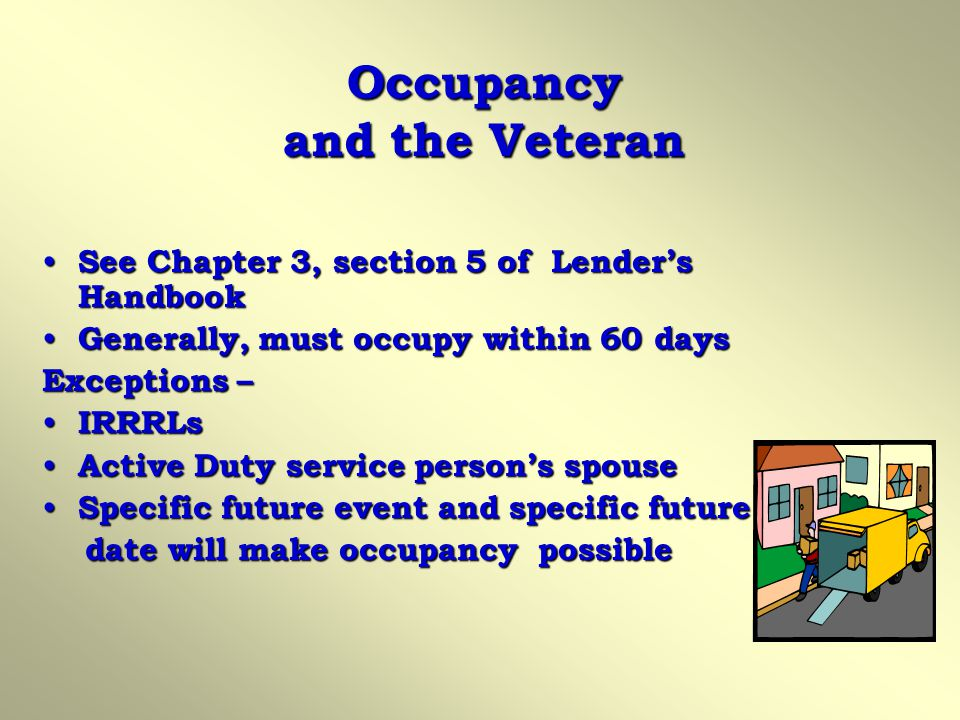 Occupancy and the Veteran