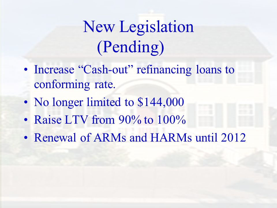 New Legislation (Pending)