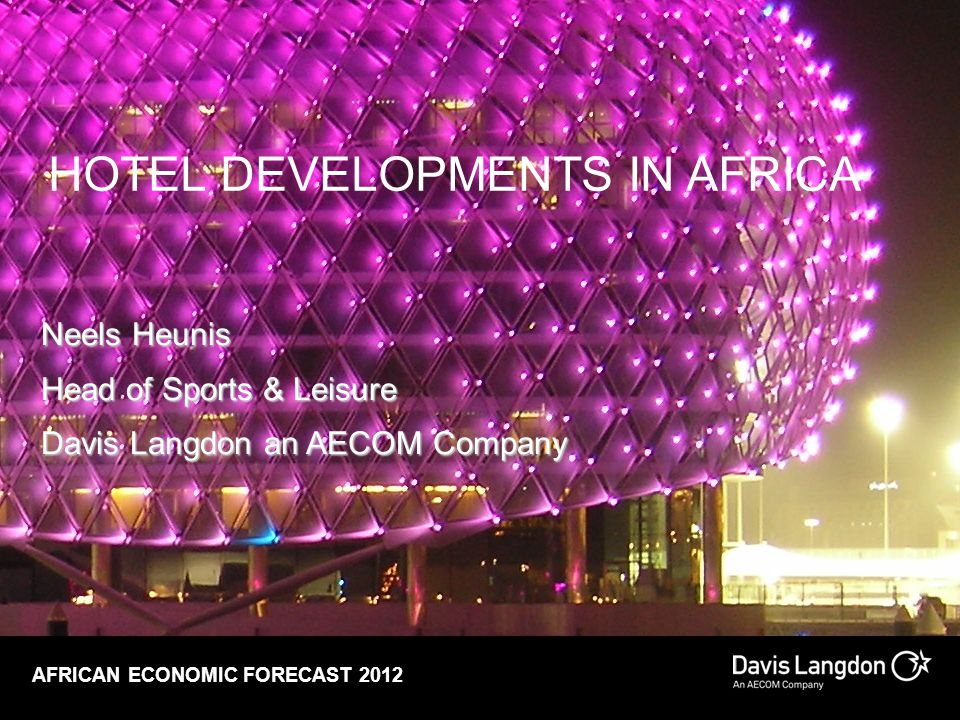 HOTEL DEVELOPMENTS IN AFRICA
