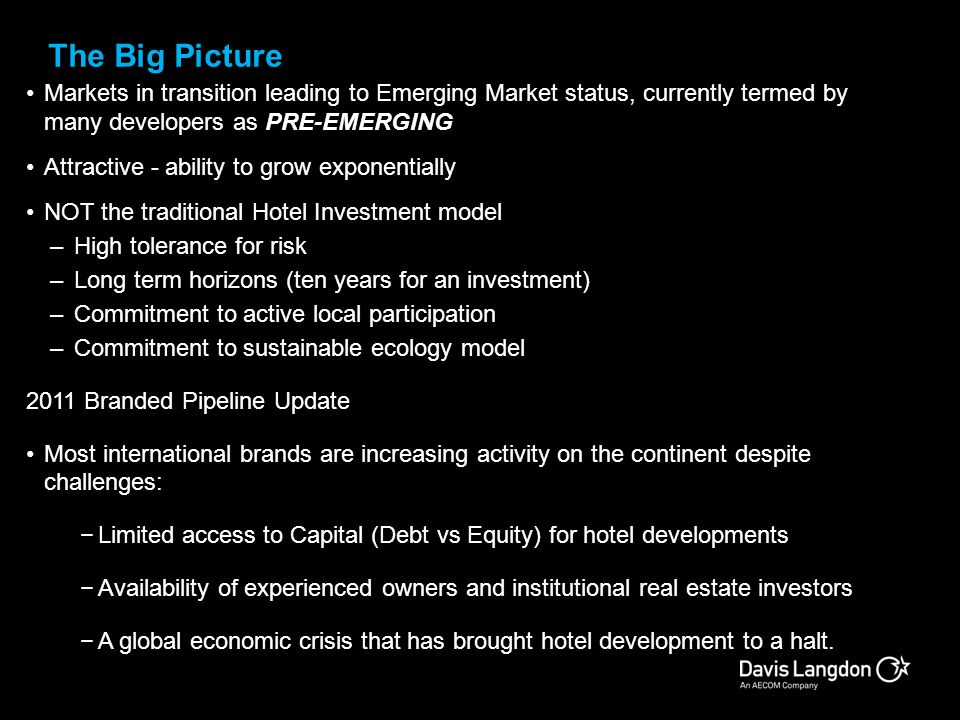 Markets in transition leading to Emerging Market status, currently termed by many developers as PRE-EMERGING