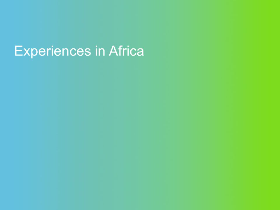 Experiences in Africa