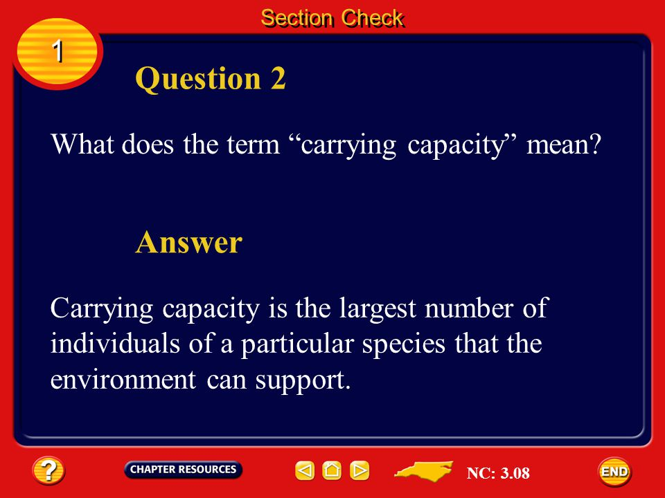 Question 2 Answer 1 What does the term carrying capacity mean