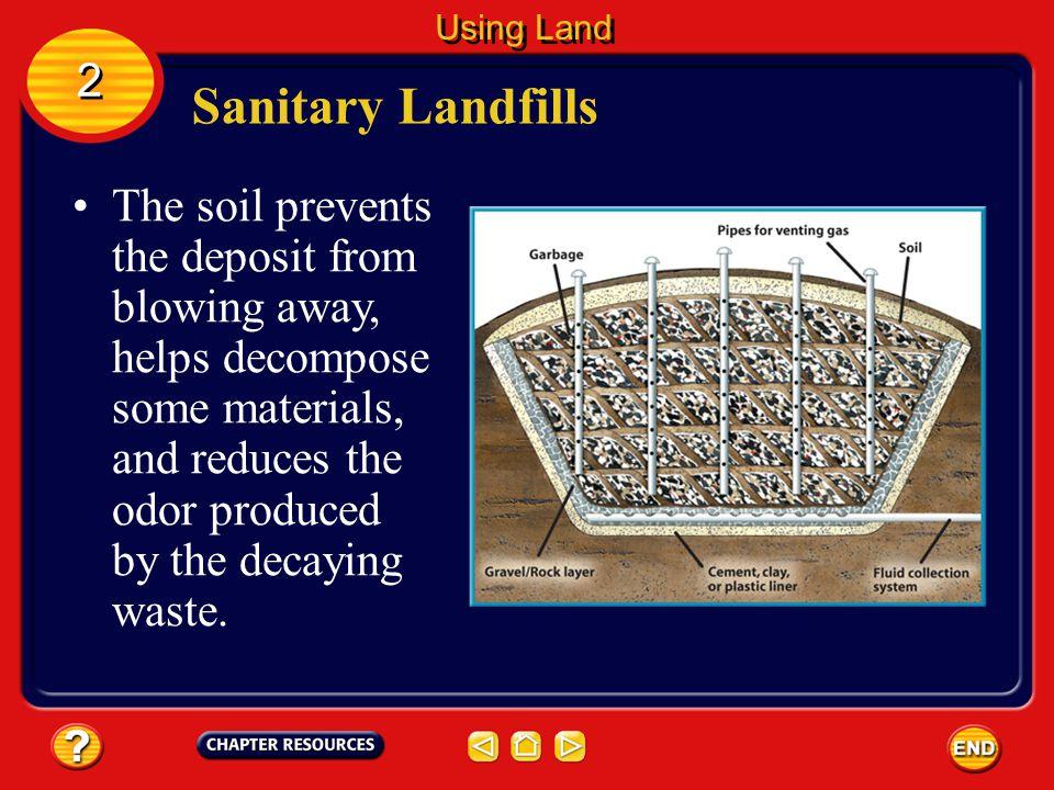 Using Land 2. Sanitary Landfills.