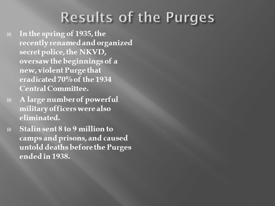 Results of the Purges