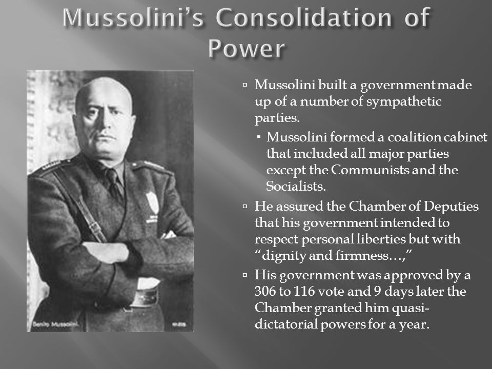 Mussolini's Consolidation of Power