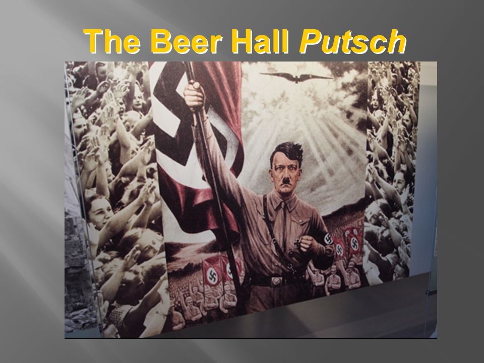 The Beer Hall Putsch Idealized