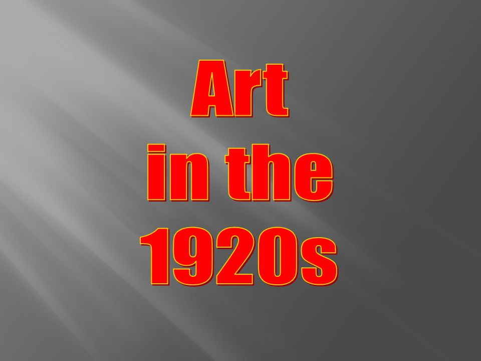 Art in the 1920s