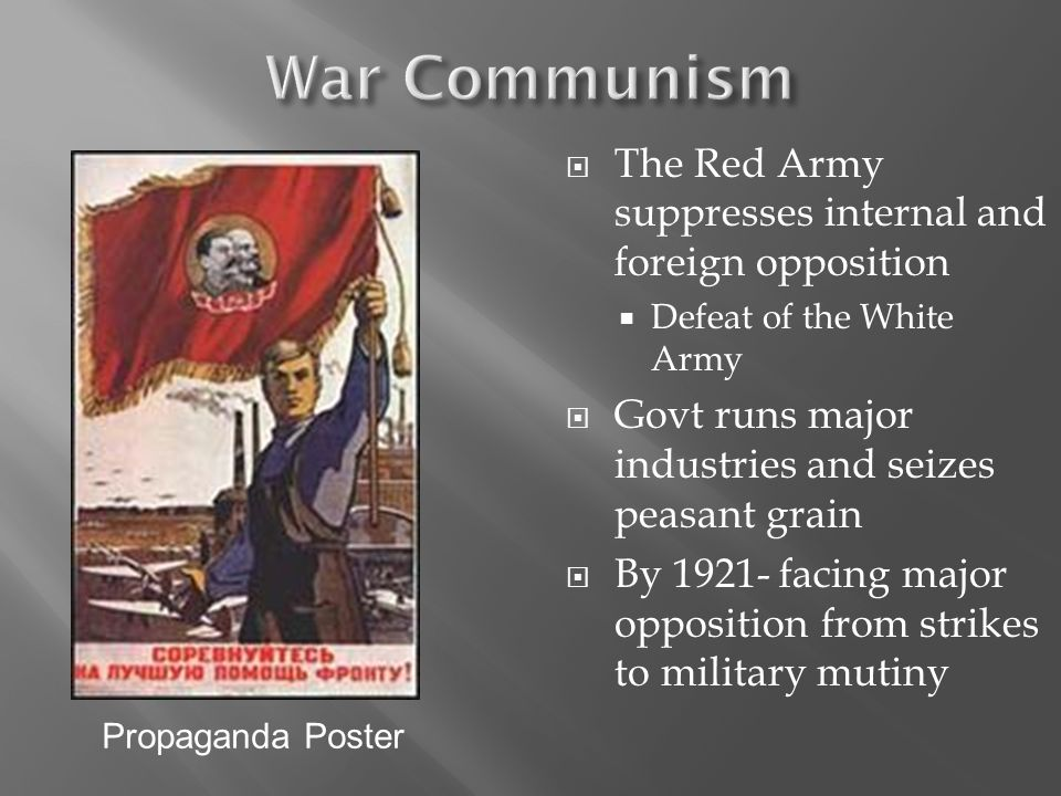 War Communism The Red Army suppresses internal and foreign opposition