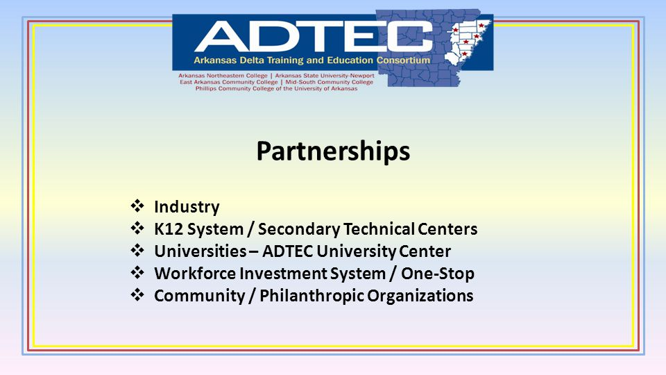 Partnerships Industry K12 System / Secondary Technical Centers