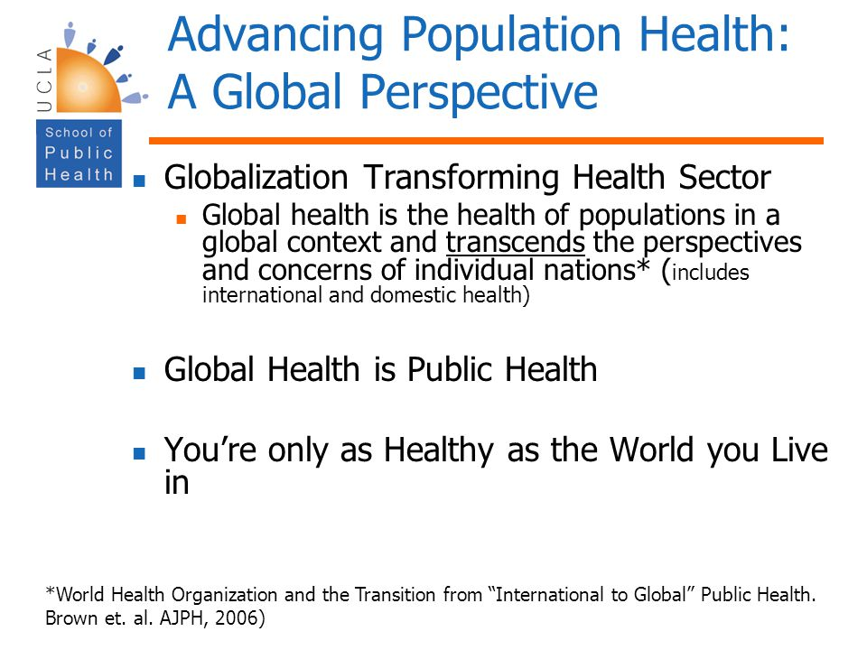 Advancing Population Health: A Global Perspective