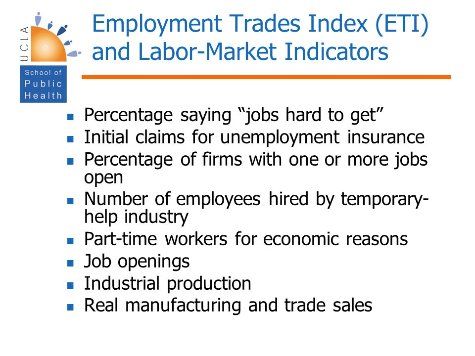 Employment Trades Index (ETI) and Labor-Market Indicators