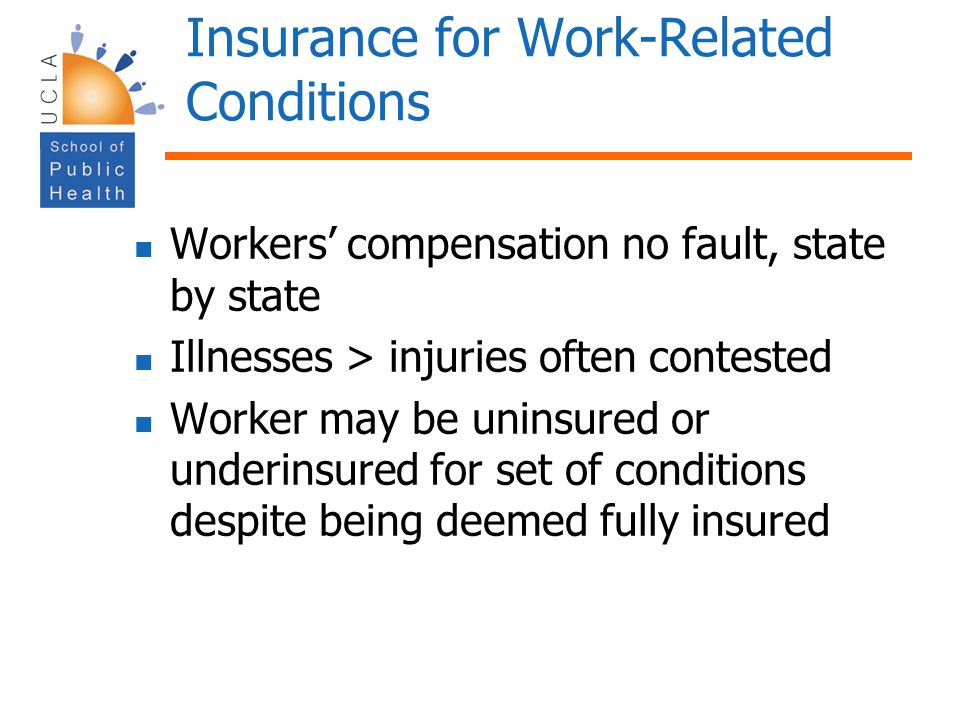 Insurance for Work-Related Conditions