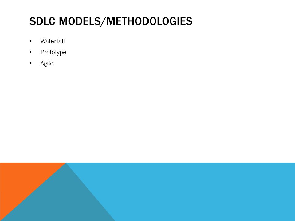 Sdlc models/methodologies