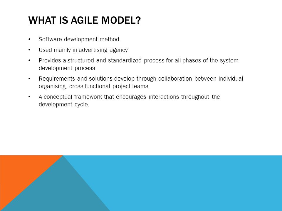 What is agile model Software development method.