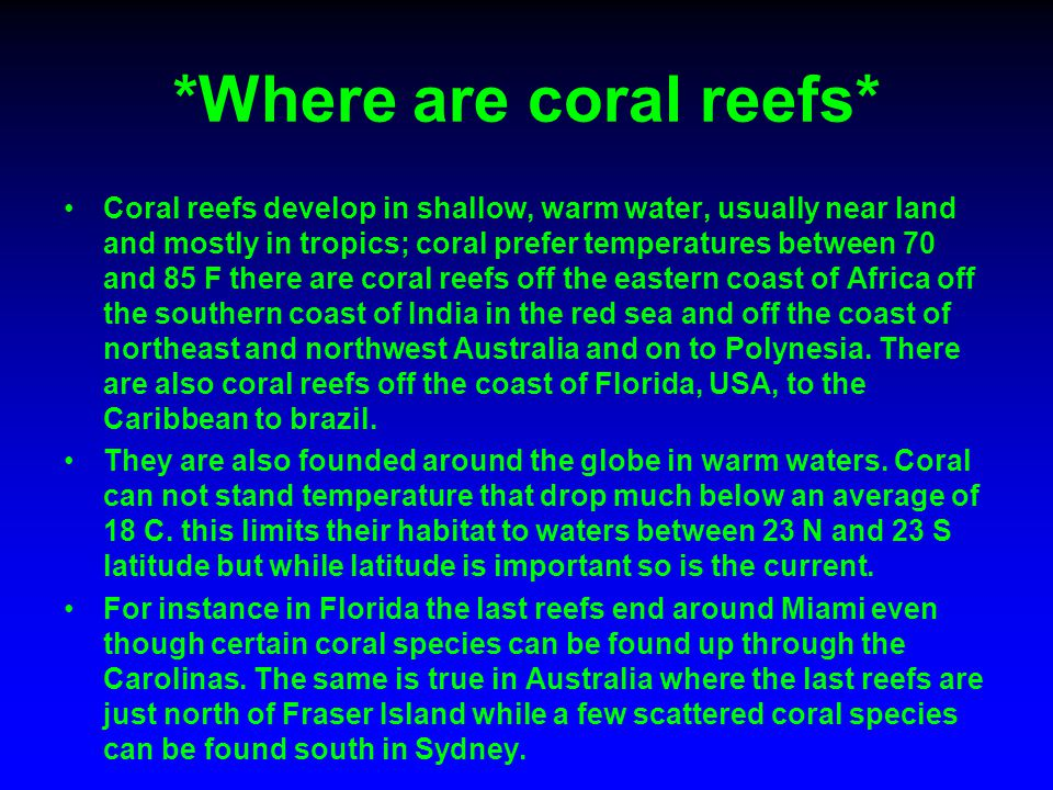 *Where are coral reefs*