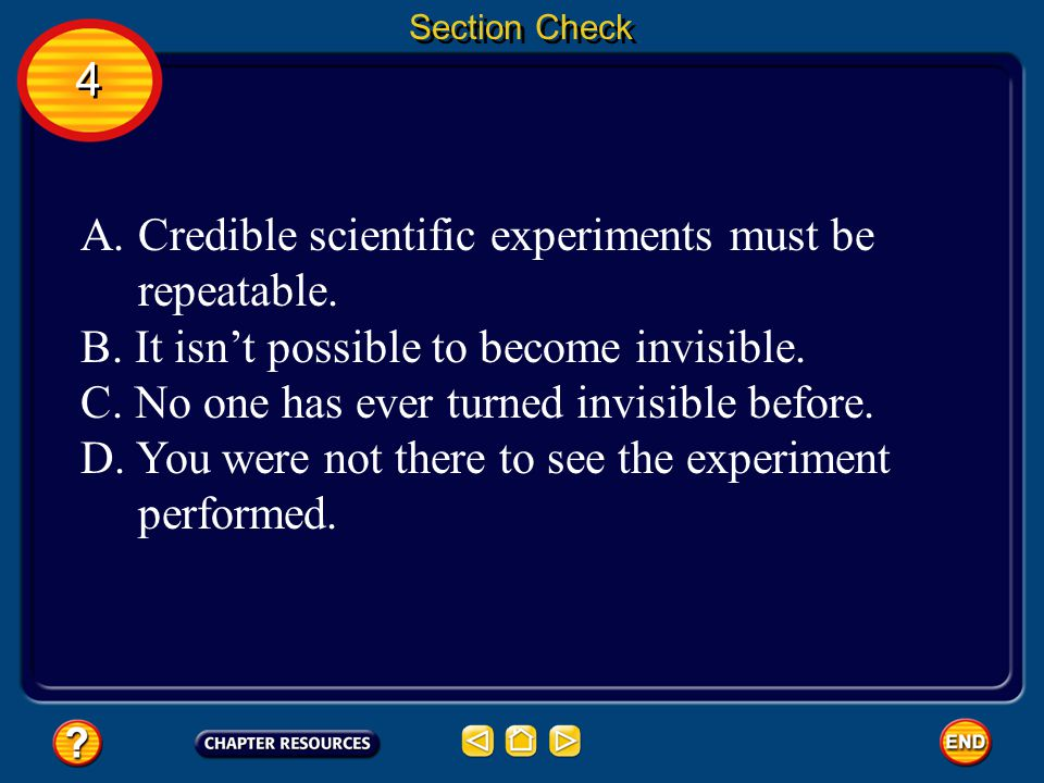 Credible scientific experiments must be repeatable.