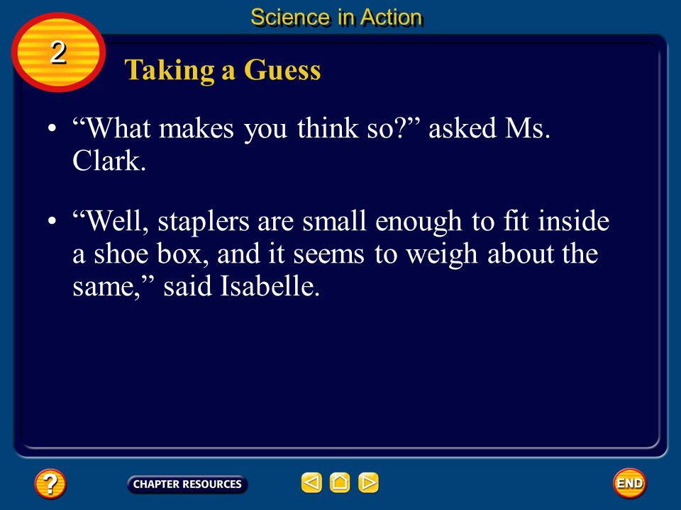 What makes you think so asked Ms. Clark.