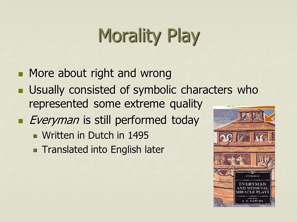 Morality Play More about right and wrong