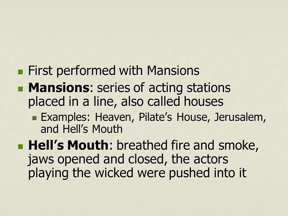 First performed with Mansions