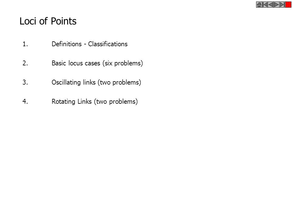 Loci of Points 1. Definitions - Classifications