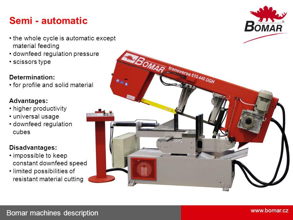 Semi - automatic Bomar machines description