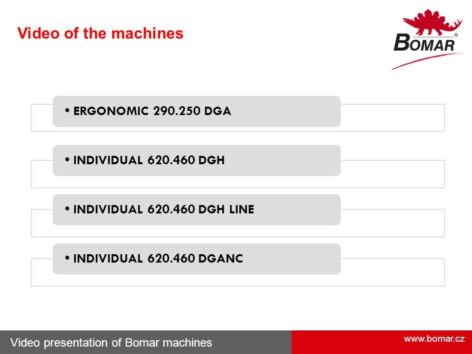 Video of the machines • ERGONOMIC 290.250 DGA • INDIVIDUAL 620.460 DGH