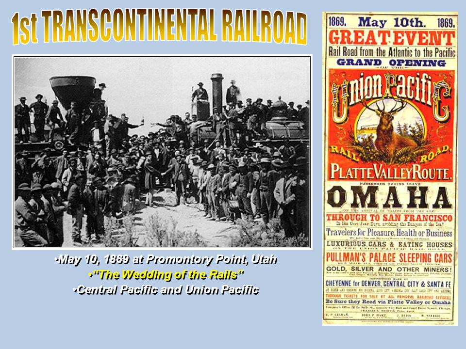 1st TRANSCONTINENTAL RAILROAD