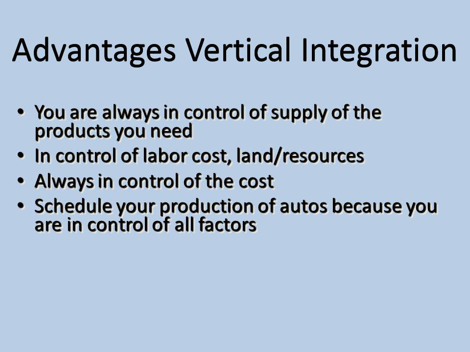 Advantages Vertical Integration