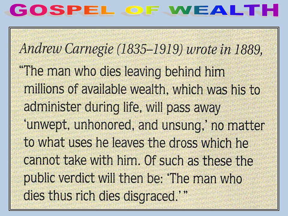GOSPEL OF WEALTH Gospel of Wealth