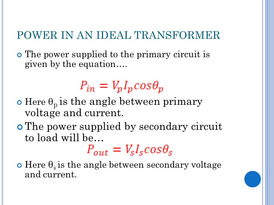 POWER IN AN IDEAL TRANSFORMER