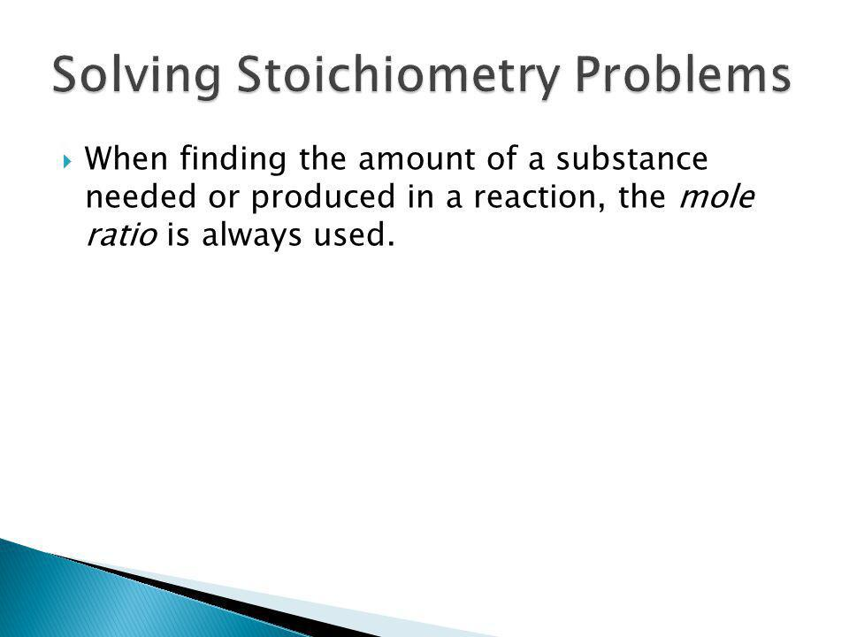 Solving Stoichiometry Problems