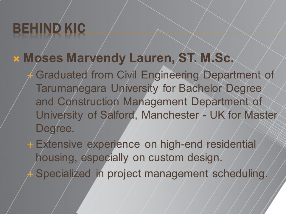 Behind KIC Moses Marvendy Lauren, ST. M.Sc.