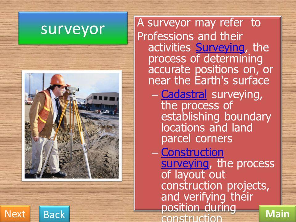 surveyor A surveyor may refer to
