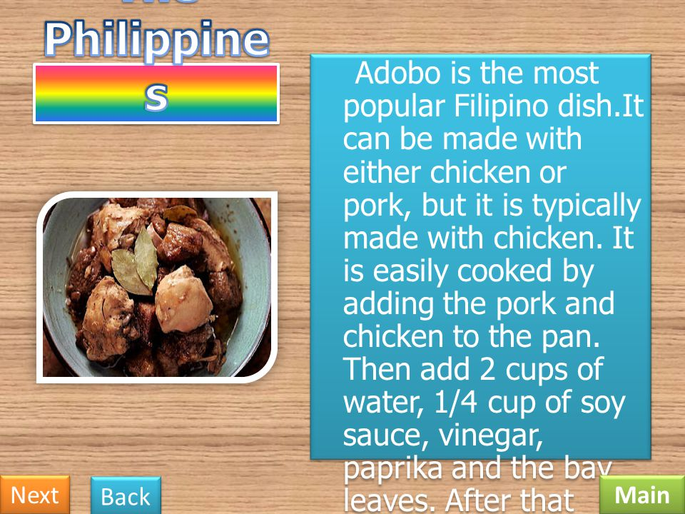 Adobo is the most popular Filipino dish