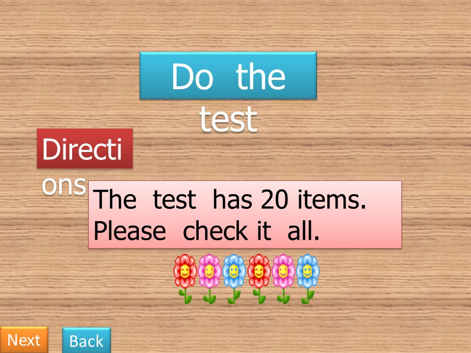 Do the test Directions The test has 20 items. Please check it all.