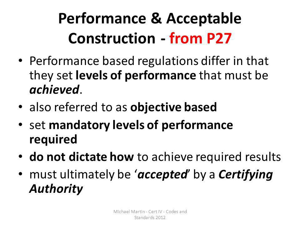 Performance & Acceptable Construction - from P27