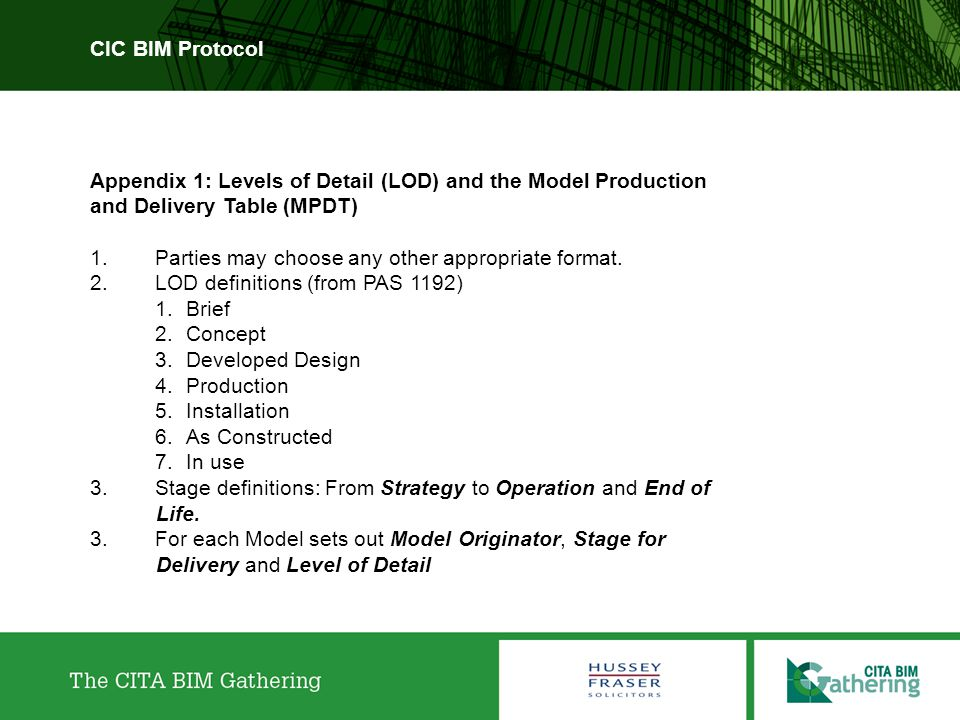 CIC BIM Protocol Appendix 1: Levels of Detail (LOD) and the Model Production and Delivery Table (MPDT)