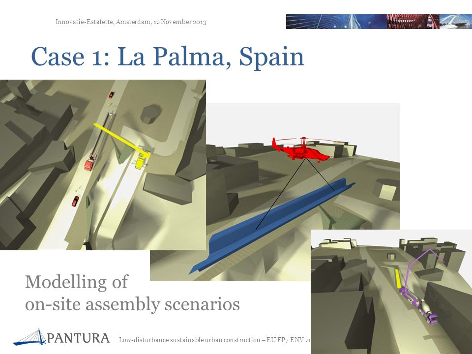 Case 1: La Palma, Spain Modelling of on-site assembly scenarios