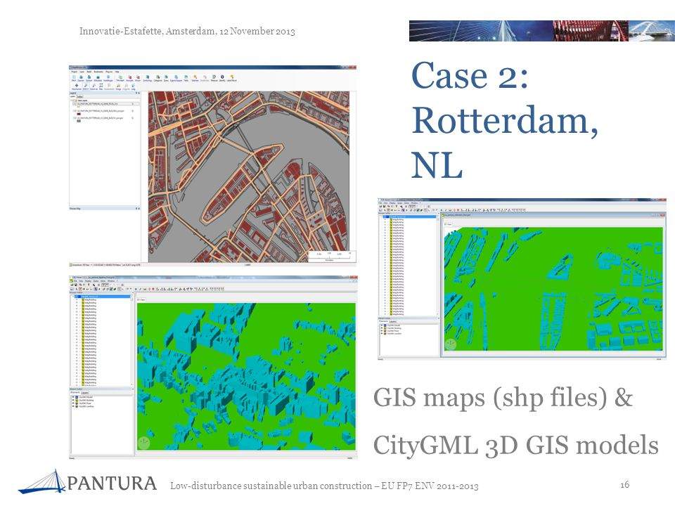 Case 2: Rotterdam, NL GIS maps (shp files) & CityGML 3D GIS models