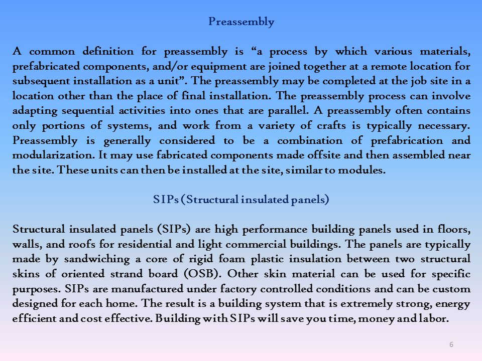 SIPs (Structural insulated panels)