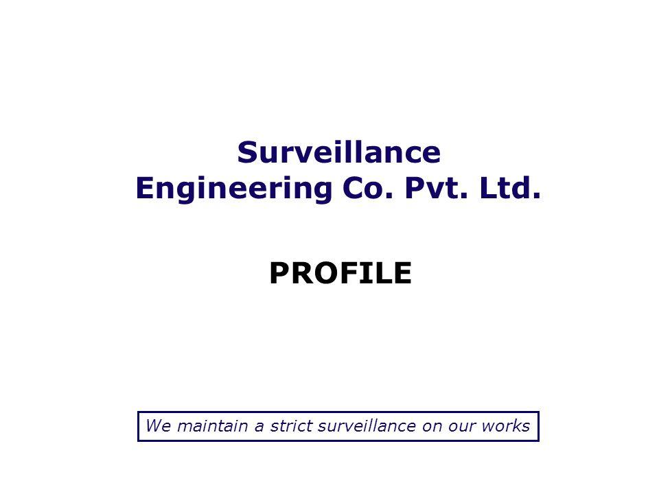 Surveillance Engineering Co. Pvt. Ltd.