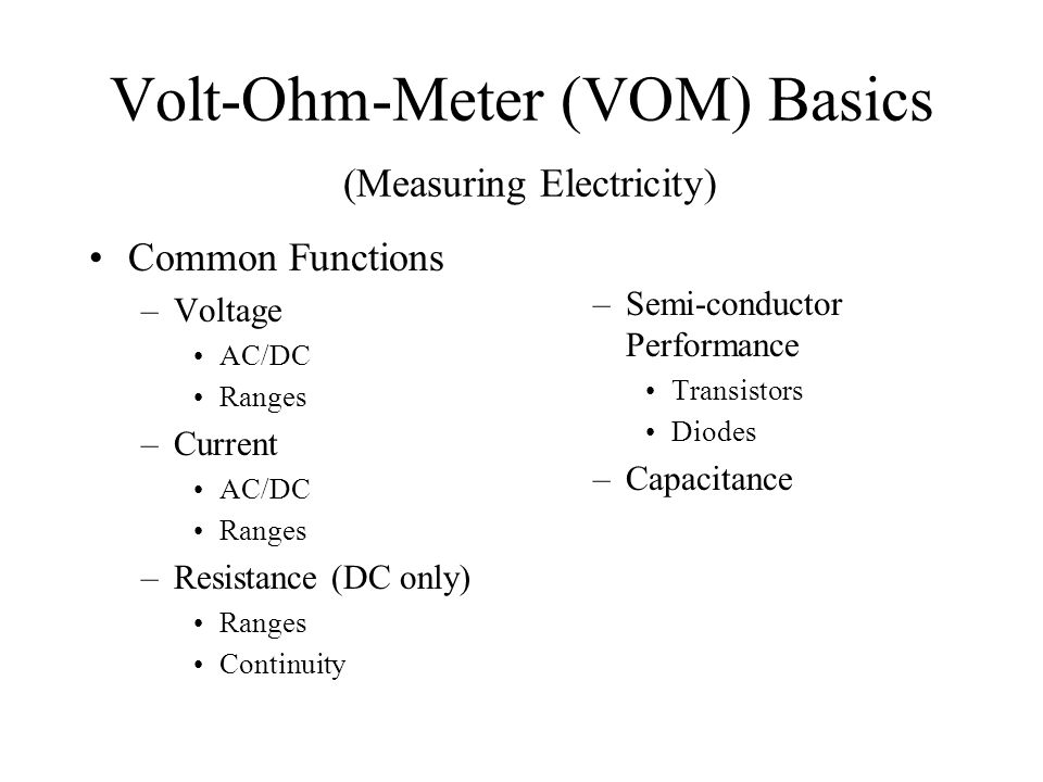 Volt-Ohm-Meter (VOM) Basics (Measuring Electricity)