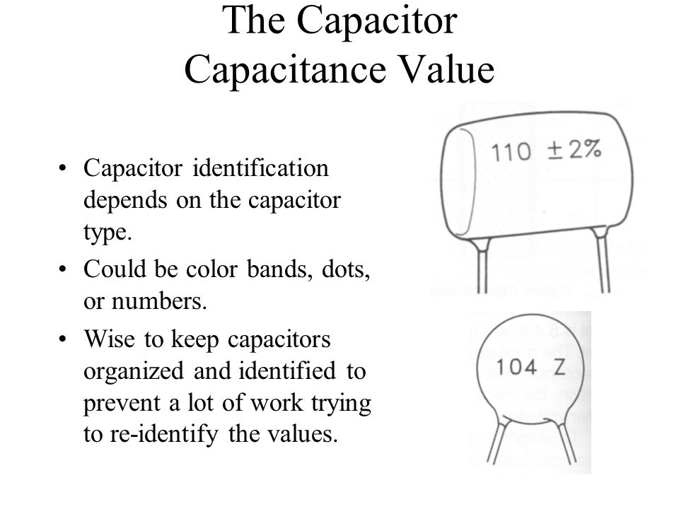 The Capacitor Capacitance Value