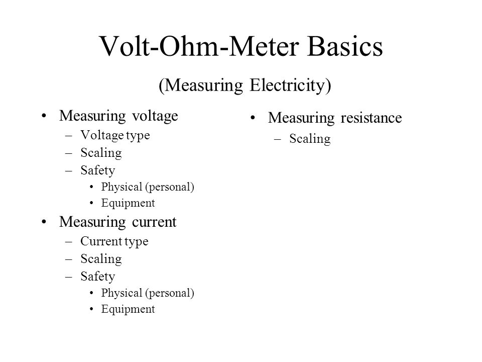 Volt-Ohm-Meter Basics (Measuring Electricity)