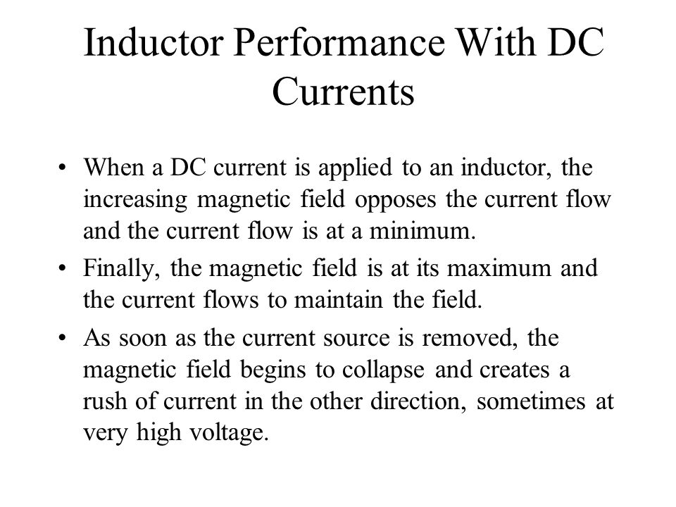 Inductor Performance With DC Currents