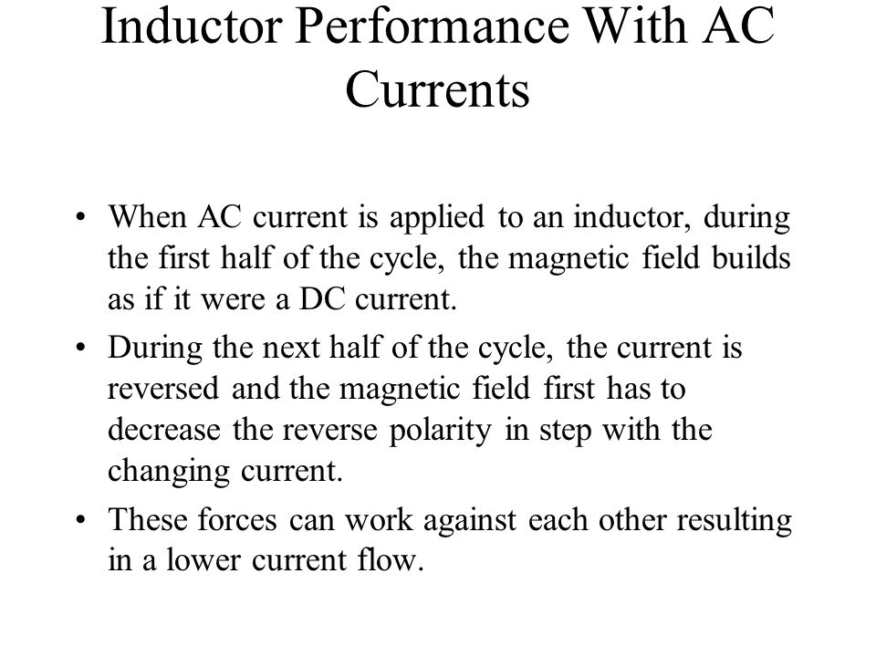 Inductor Performance With AC Currents