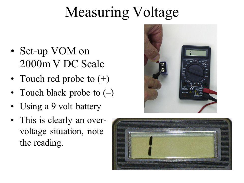 Measuring Voltage Set-up VOM on 2000m V DC Scale